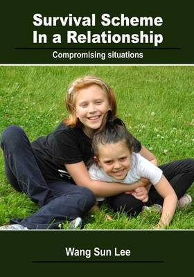 Survival Scheme in a Relationship: Compromising Situations