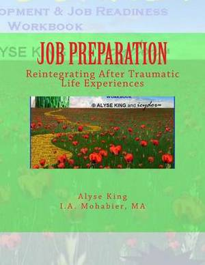 Job Preparation: Reintegrating After Traumatic Life Experiences