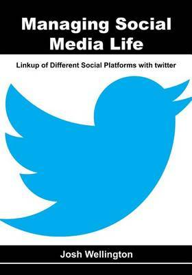 Managing Social Media Life: Linkup of Different Social Platforms with Twitter