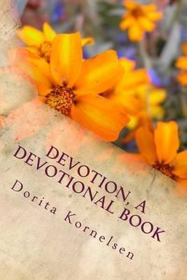 Devotion, a Devotional Book