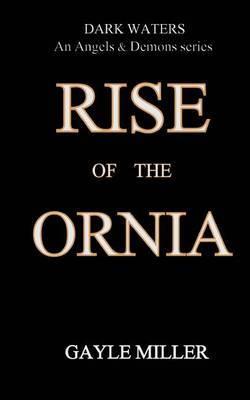 Rise of the Ornia