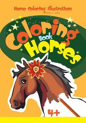 Coloring Book Horses: Horse Coloring Illustrations