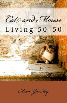 Cat and Mouse: Living 50-50