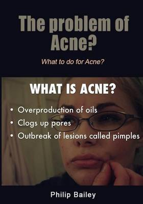 The Problem of Acne?: What to Do for Acne?