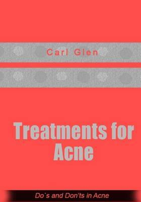 Treatments for Acne: DOS and Don?ts in Acne
