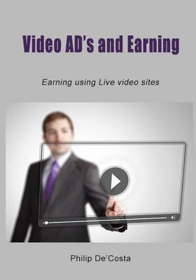 Video Ad?s and Earning: Earning Using Live Video Sites
