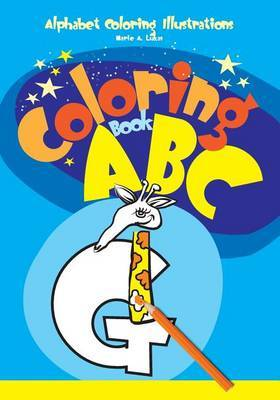 Coloring Book ABC: Alphabet Coloring Illustrations
