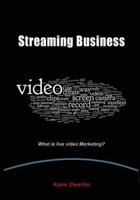 Streaming Business: What Is Live Video Marketing?