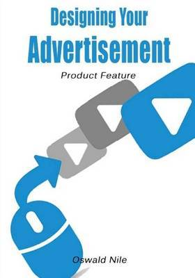 Designing Your Advertisement: Product Feature