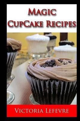 Magic Cupcake Recipes