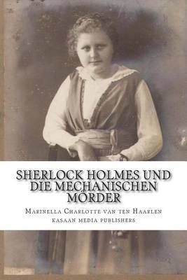 Sherlock Holmes Und Die Mechanischen Morder