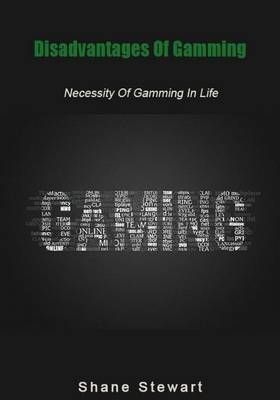 Disadvantages of Gamming: Necessity of Gamming in Life