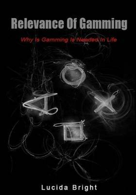 Relevance of Gamming: Why Is Gamming Is Needed in Life