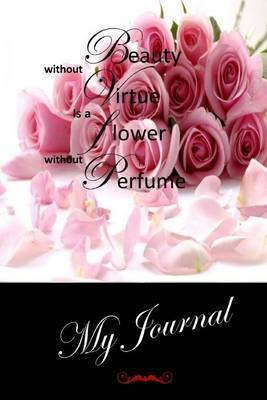 My Journal: (Virtue) Blank Lined Diary / Journal # 13