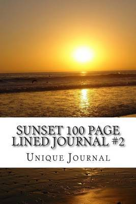 Sunset 100 Page Lined Journal #2: Blank 100 Page Lined Journal for Your Thoughts, Ideas, and Inspiration