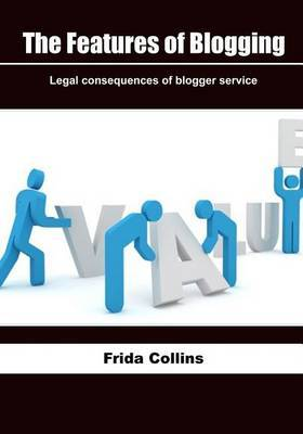The Features of Blogging: Legal Consequences of Blogger Service