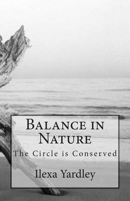 Balance in Nature: The Circle Is Conserved