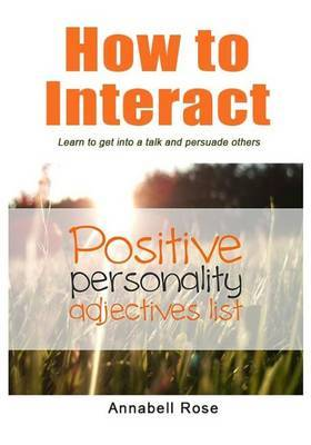 How to Interact: Learn to Get Into a Talk and Persuade Others