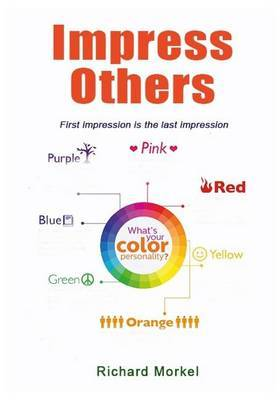 Impress Others: First Impression Is the Last Impression