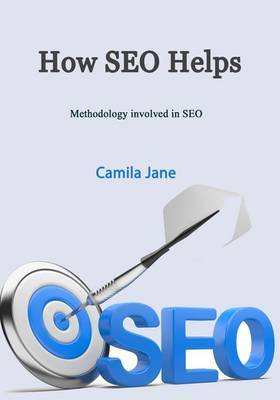 How Seo Helps: Methodology Involved in Seo