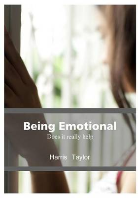 Being Emotional: Does It Really Help