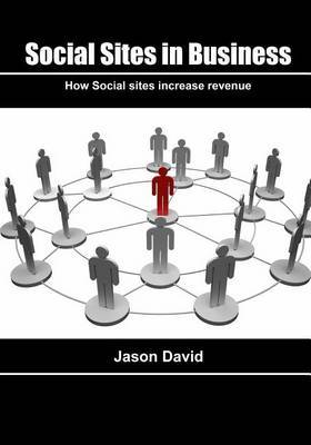 Social Sites in Business: How Social Sites Increase Revenue
