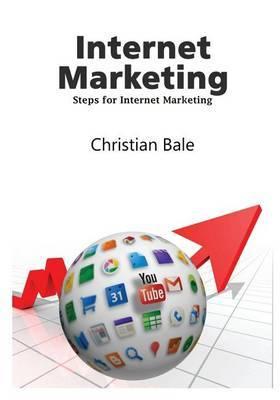 Internet Marketing: Steps for Internet Marketing