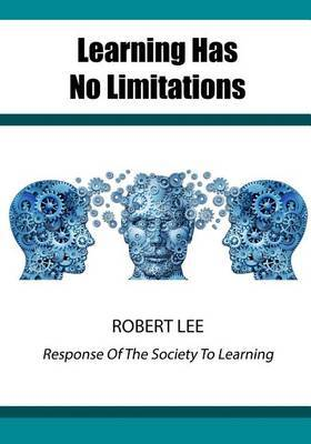 Learning Has No Limitations: Response of the Society to Learning