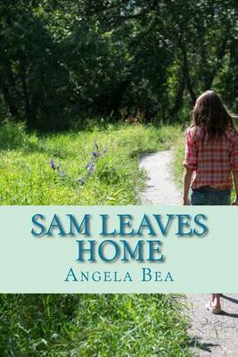 Sam Leaves Home