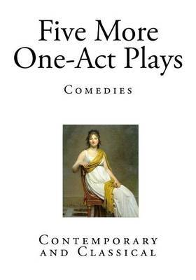 Five More One-Act Plays: Comedies