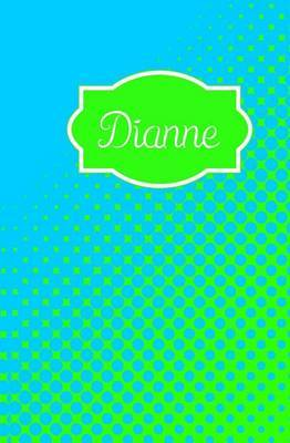 Dianne: Personalized Name Journal