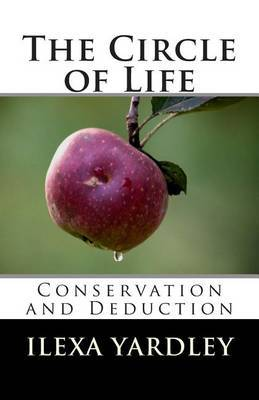 The Circle of Life: Conservation and Deduction