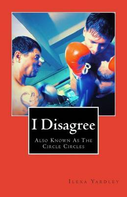 I Disagree: The Circle Circles
