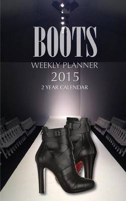 Boots Weekly Planner 2015: 2 Year Calendar