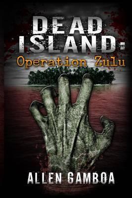 Dead Island: Operationzulu
