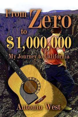 From Zero to $1,000,000: My Journey to California