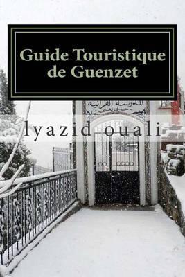 Guide Touristique de Guenzet