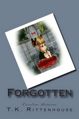 Forgotten: Caroline Returns