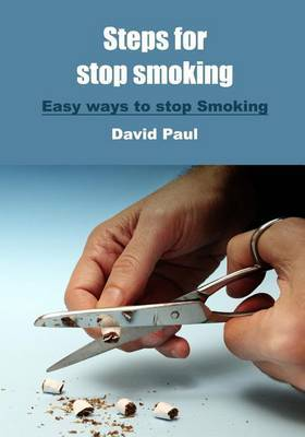 Steps for Stop Smoking: Easy Ways to Stop Smoking
