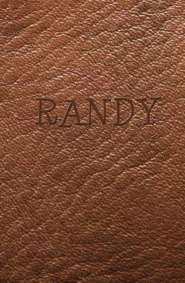 Randy: Personalized Name Journal