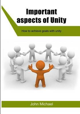 Important Aspects of Unity: Important Aspects of Unity