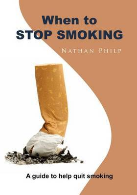 When to Stop Smoking: A Guide to Help Quit Smoking