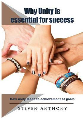 Why Unity Is Essential for Success: Important Aspects of Unity