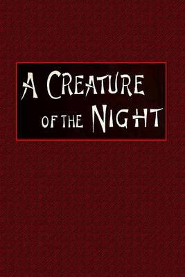A Creature of the Night: An Italian Enigma