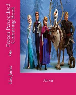 Frozen Personalised Colouring Book: Anna