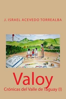 Valoy: Cronicas del Valle de Taguay (I)
