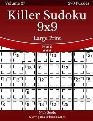 Killer Sudoku 9x9 Large Print - Hard - Volume 27 - 270 Logic Puzzles