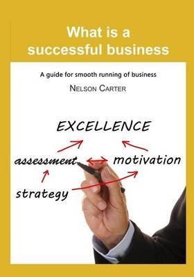What Is a Successful Business: A Guide for Smooth Running of Business