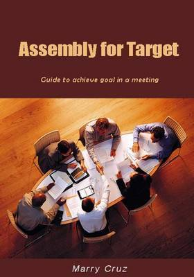 Assembly for Target: Guide to Achieve Goal in a Meeting