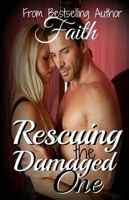 Rescuing the Damaged One